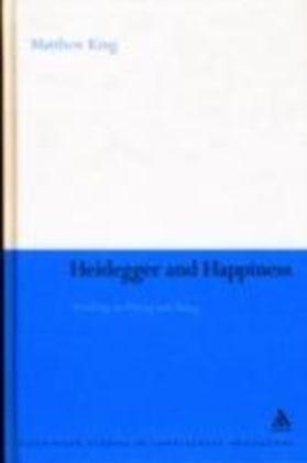 Heidegger and Happiness