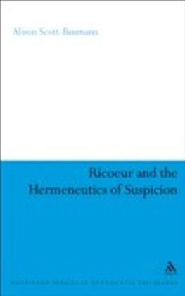 Ricoeur and the Hermeneutics of Suspicion