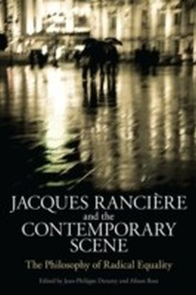 Jacques Ranciere and the Contemporary Scene