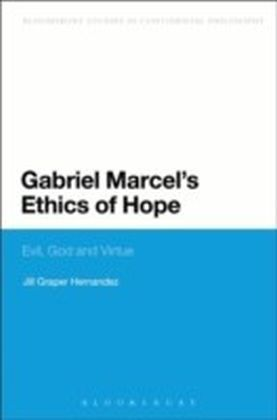 Gabriel Marcel's Ethics of Hope