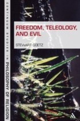 Freedom, Teleology, and Evil