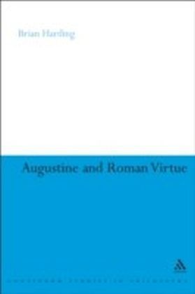 Augustine and Roman Virtue