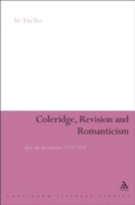 Coleridge, Revision and Romanticism
