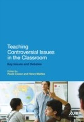 Teaching Controversial Issues in the Classroom