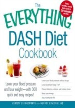 Everything DASH Diet Cookbook