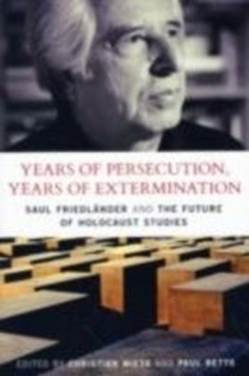Years of Persecution, Years of Extermination