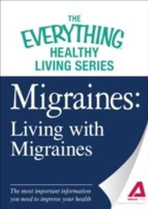 Migraines: Living with Migraines