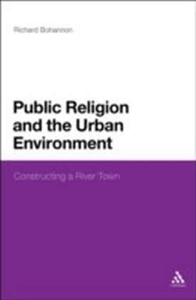 Public Religion and the Urban Environment