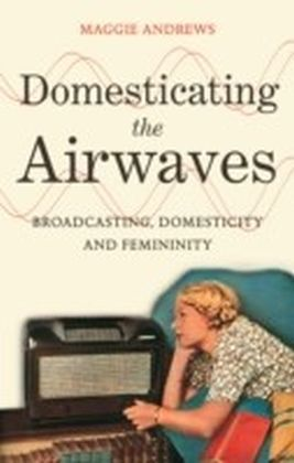 Domesticating the Airwaves