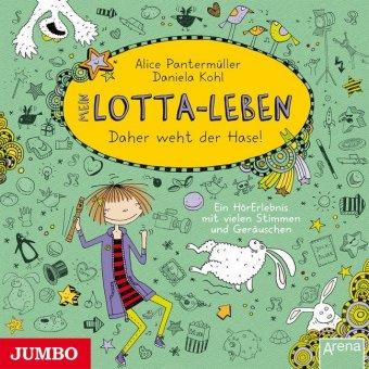 Mein Lotta-Leben - Daher weht der Hase, 1 Audio-CD