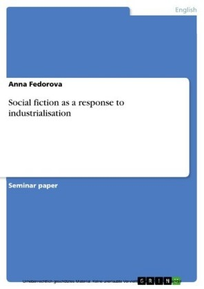 Social fiction as a response to industrialisation