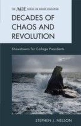 Decades of Chaos and Revolution