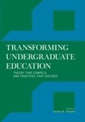 Transforming Undergraduate Education