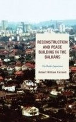 Reconstruction and Peace Building in the Balkans