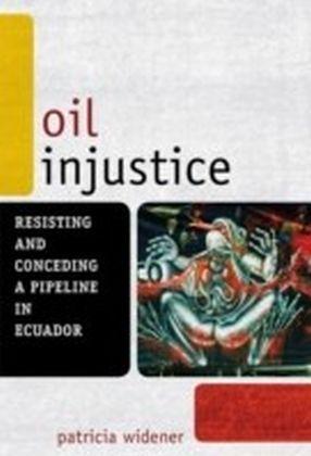 Oil Injustice