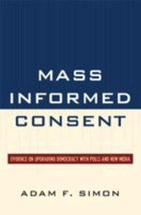 Mass Informed Consent
