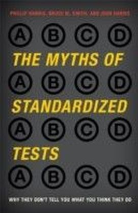 Myths of Standardized Tests
