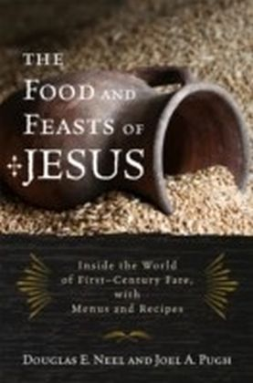 Food and Feasts of Jesus