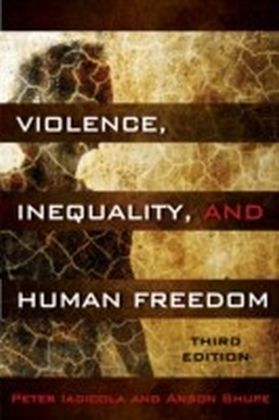 Violence, Inequality, and Human Freedom