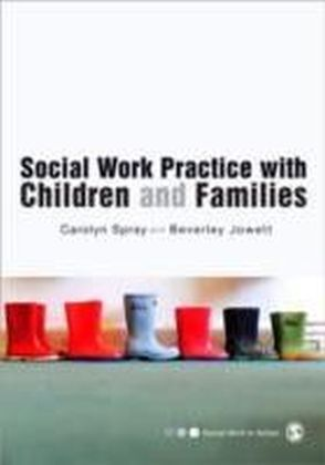 Social Work Practice with Children and Families