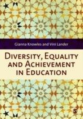 Diversity, Equality and Achievement in Education