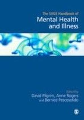 SAGE Handbook of Mental Health and Illness
