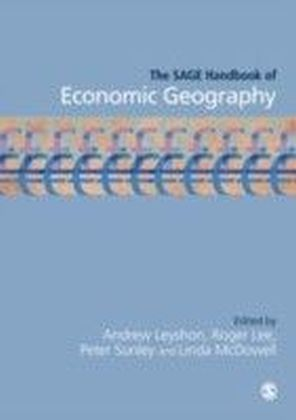 SAGE Handbook of Economic Geography
