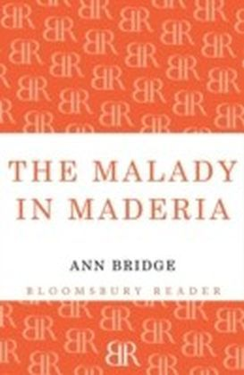 Malady in Madeira