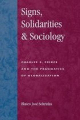 Signs, Solidarities, & Sociology