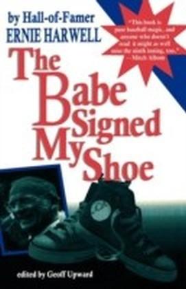 Babe Signed My Shoe