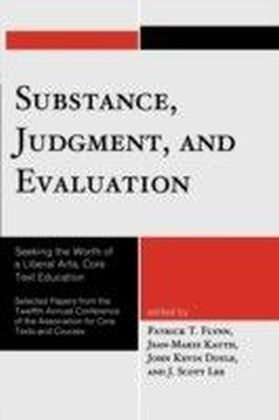 Substance, Judgment, and Evaluation