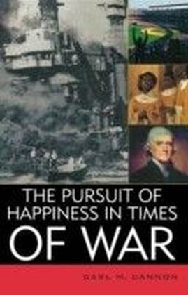 Pursuit of Happiness in Times of War