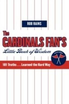 Cardinals Fan's Little Book of Wisdom