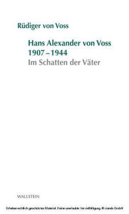 Hans-Alexander von Voss 1907-1944