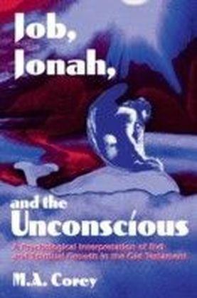 Job, Jonah, and the Unconscious