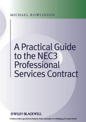 Practical Guide to the NEC3 Professional Services Contract