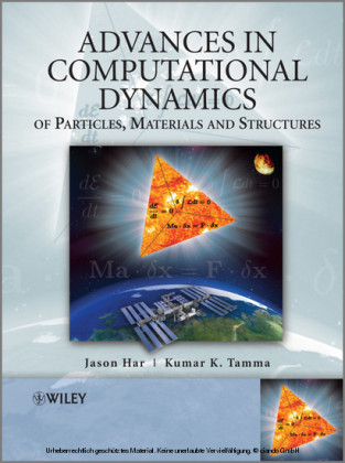 Advances in Computational Dynamics of Particles, Materials and Structures