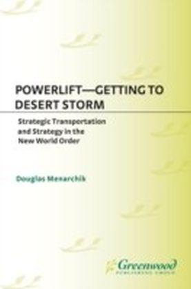 Powerlift--Getting to Desert Storm