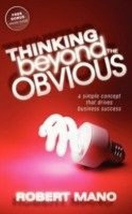 Thinking Beyond the Obvious