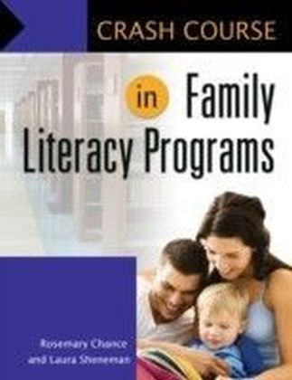 Crash Course in Family Literacy Programs