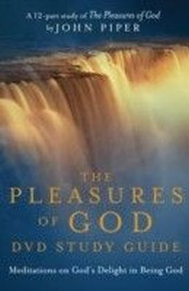Pleasures of God Study Guide