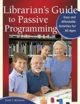 Librarian's Guide to Passive Programming