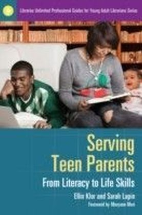 Serving Teen Parents: From Literacy to Life Skills