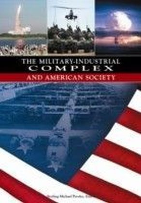 Military-Industrial Complex and American Society
