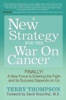 New Strategy for the War on Cancer