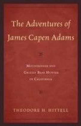 Adventures of James Capen Adams