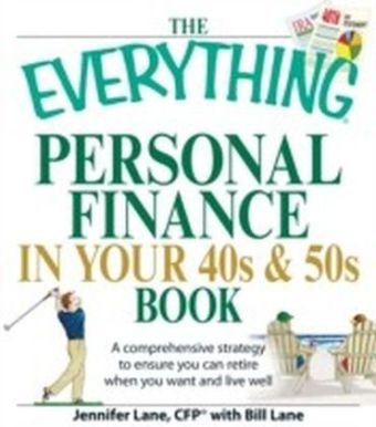 Everything Personal Finance in Your 40s and 50s Book