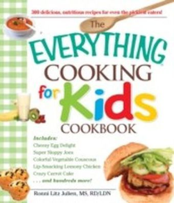 Everything Cooking for Kids Cookbook