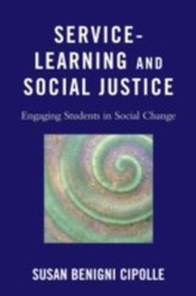 Service-Learning and Social Justice