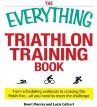 Everything Triathlon Training Book
